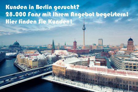 Kunden in Berlin gesucht?